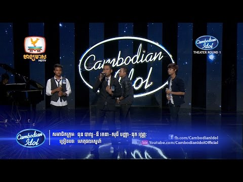 Cambodian Idol | Theater Round 1 | Group 4