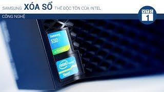 Samsung xóa sổ thế độc tôn của Intel | VTC1