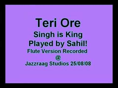 Teri Ore Singh is King Bansuri - Sahil