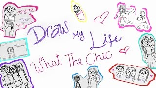 DRAW MY LIFE | What The Chic