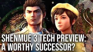 Shenmue 3 Tech Preview: A Worthy Successor To A Retro Classic?