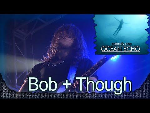 Nobody One - Bob