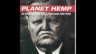 Watch Planet Hemp Hemp Family video