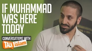 If Muhammad ? was here today |  Hamza Tzortzis
