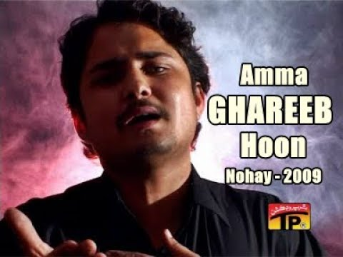 Amma Gareeb Hoon(syed Raza Abbas Zaidi) Platinum Vol=4 2009 video