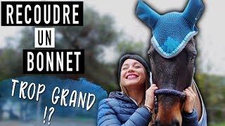DIY - AJUSTER LE BONNET SUR UN CHEVAL