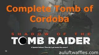 Complete San Cordoba Tomb Cenotes Shadow of the Tomb Raider