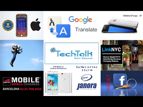 S8 Ep.1 - Apple vs FBI, Amharic Google Translate, Smartphone, Facebook Hack - TechTalk With Solomon