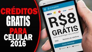 Créditos GRÁTIS PARA CELULAR 2017 -R$8 GRÁTIS - (Não é MCENT)