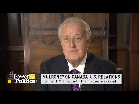 Former Prime Minister Brian Mulroney talks about Donald Trump & NAFTA