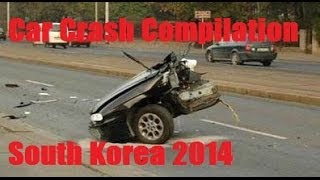 Car Crash Compilation South Korea 2014