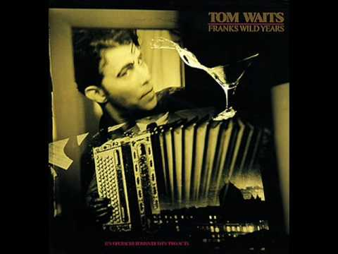Tom Waits - Yesterday Is Here