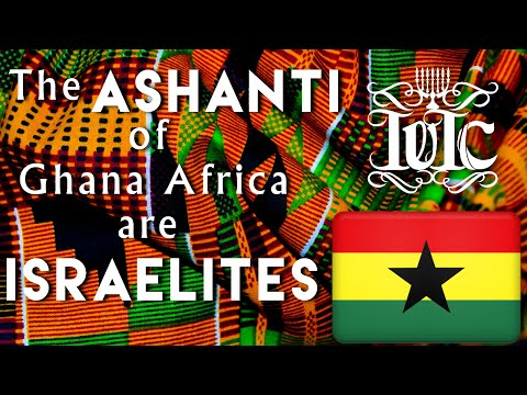 IUIC: The Ashanti of Ghana Africa are Israelites