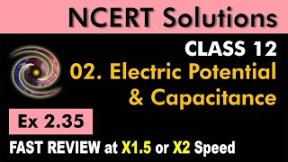 Class 12 Physics NCERT Solutions | Ex 2.35 Chapter 2 | Electrostatics Potential & Capacitance