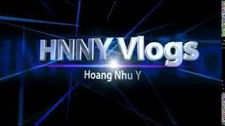 NTN...HNNY Vlogs Intro Moi Cua Minh Nhe
