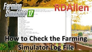 How to Check the Farming Simulator 17 Log File