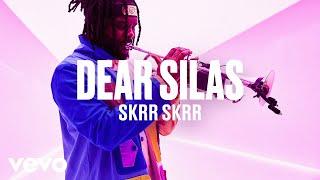 Dear Silas - Skrr Skrr (Live) | Vevo DSCVR