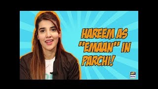 Hareem Farooq talks about her character