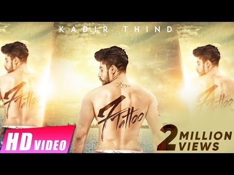 7 Tattoo | Kadir Thind | Jaani | Preet Hundal | New Punjabi Songs 2016