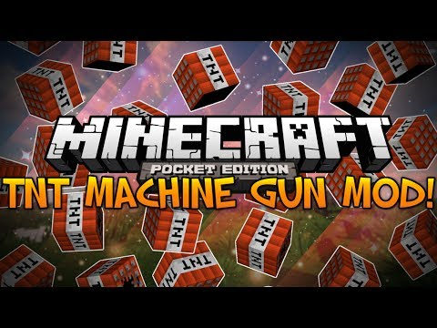 TNT Machine Gun Mod! - Minecraft Pocket Edition