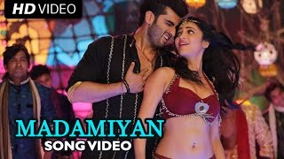 Madamiyan Official Full Song Video | Tevar | Arjun Kapoor, Shruti Haasan