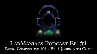 Podcast Episode 1 – Being Competitive 101, Part 1 - Journey to Competitive
