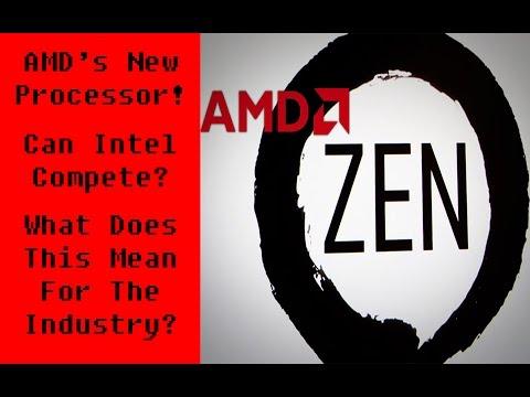 AMD's Zen Processor! Is AMD Poised To Take Intel's Crown?