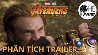 Phân tích Trailer 3 - AVENGERS: INFINITY WAR
