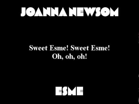 Joanna Newsom - Esme (with lyrics)