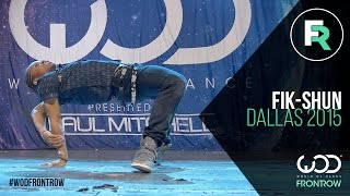 Fik-Shun | FRONTROW | World of Dance Dallas 2015 #WODDALLAS2015
