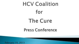 Press Conference - (Hepatitis C) HCV Coalition for The Cure