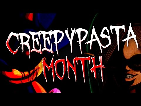 Creepasta Month Trailer + Vote