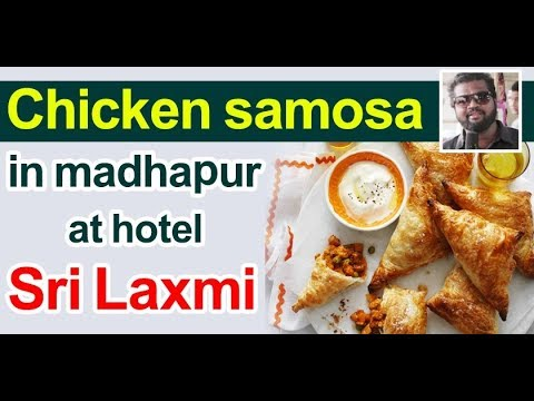 CHICKEN SAMOSA in Madhapur at hotel Sri Laxmi | Myra Media