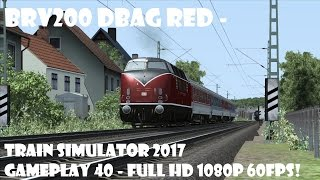BRV200 DBAG Red - Train Simulator 2017 gameplay 40 - Full HD 1080P 60FPS!