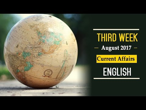 Third Week August 2017 Current Affairs English