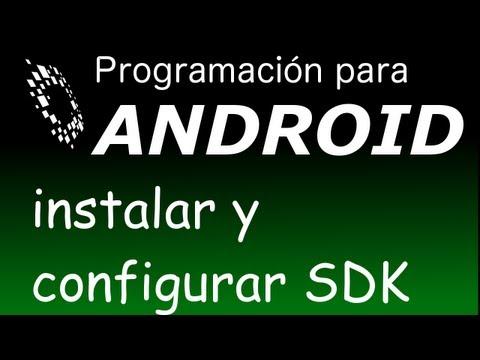 Android - como instalar y configurar SDK de android y plugin ADT para eclipse