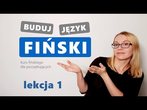 Buduj Język Fiński - Lekcja 1 (Mikä Tämä On?)