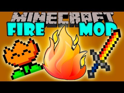 FIRE MOD - El fuego nunca fue tan OP - Minecraft mod 1.7.10 Review ESPAÑOL
