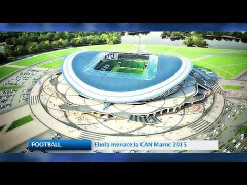 FOOTBALL : Ebola menace la CAN Maroc 2015