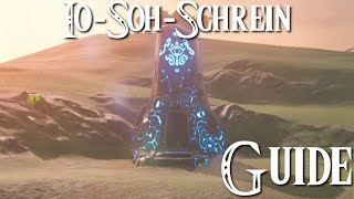 ZELDA: BREATH OF THE WILD - Io-Soh-Schrein Guide