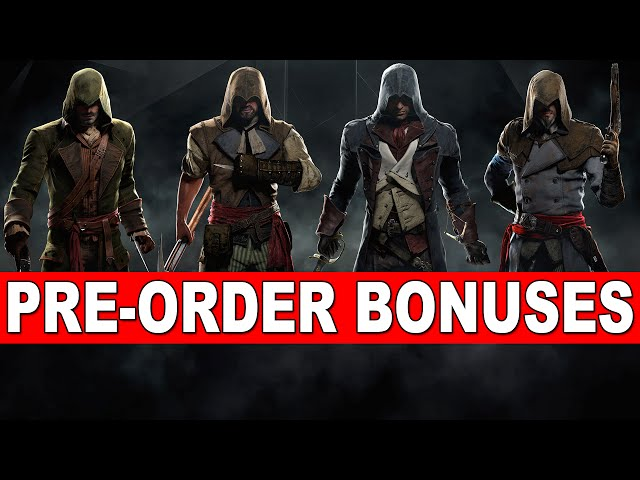 Assassin's Creed Unity - Pre-Order Bonuses, Collectors Edition!