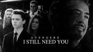 (Marvel) Avengers | I Still Need You