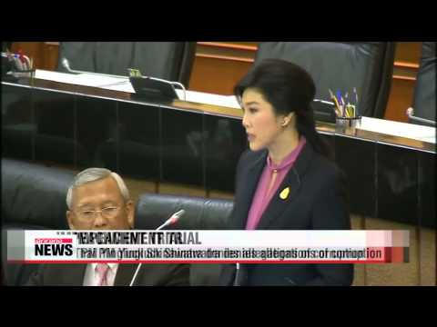 Ex-Thai PM Yingluck defends innocence at impeachment hearing   태국의회, 잉락 전 총리 탄핵심