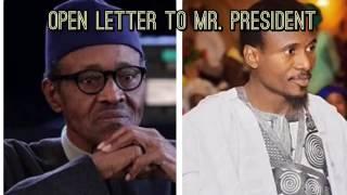 Nazir M Ahmad  Wasika Zuwa Ga Shugaban Kasa Nigeria (Open Letter To Mr. President )