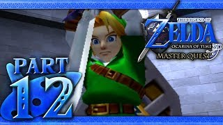 The Legend of Zelda: Ocarina of Time 3D (Master Quest) Part 12 - Through Time