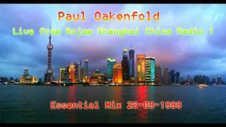 Paul Oakenfold Video - Paul Oakenfold - Live from Rojam Shanghai China Radio 1 Essential Mix 26-09-1999 Full 2 Hours HQ
