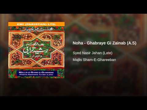 Noha - Ghabraye Gi Zainab (a.s) video