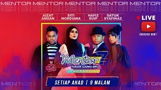 [LIVE] Konsert Mentor [Minggu 2] - Siti Nordiana& Hafiz Suip | #Mentor7