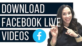 How to Download a Facebook LIVE Video to your Computer