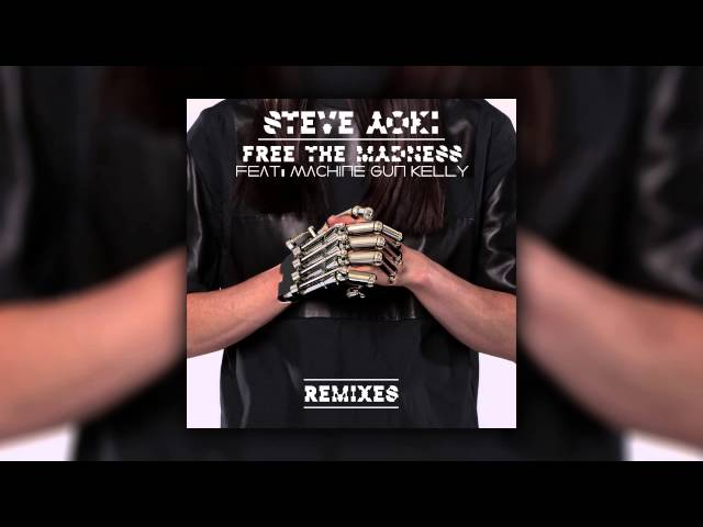 Steve Aoki feat. Machine Gun Kelly - Free The Madness (Steve Aoki & Max Styler Remix) [Cover Art]